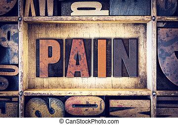 Pain Concept Letterpress Type