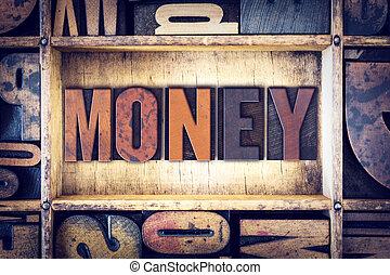 Money Concept Letterpress Type