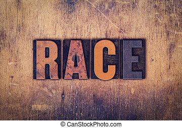 Race Concept Wooden Letterpress Type