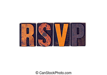 RSVP Concept Isolated Letterpress Type - The word RSVP...