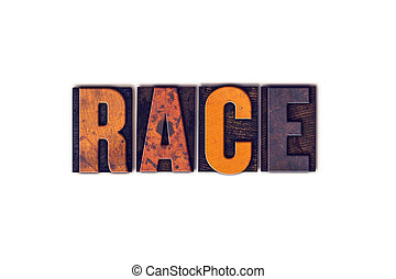Race Concept Isolated Letterpress Type