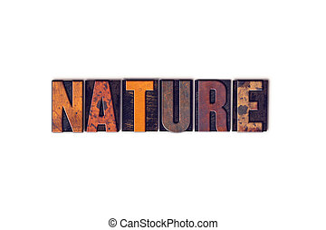 Nature Concept Isolated Letterpress Type