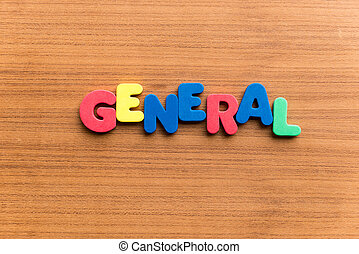 general colorful word on the wooden background