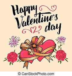 Happy Valentine's day greeting card. Brush calligraphy with...
