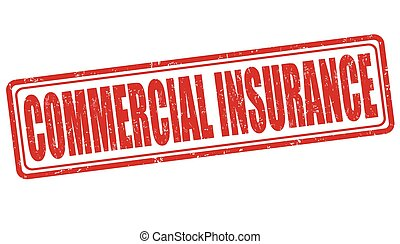 Commercial insurance stamp - Commercial insurance grunge...