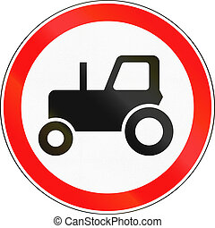 Road sign used in Russia - No tractors