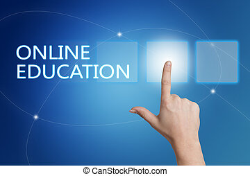 Online Education - hand pressing button on interface with...