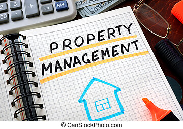 property management - Notebook with property management sign...