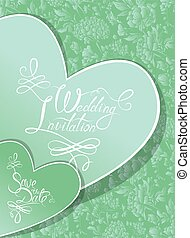Wedding Invitation Card with hearts and calligraphic text Save the Date on green floral background.