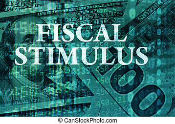 Fiscal stimulus - Words Fiscal stimulus with the financial...