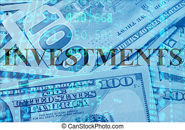 investments - Word investments with the financial data on...