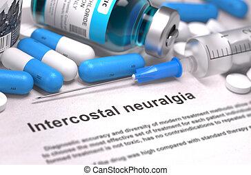 Diagnosis - Intercostal Neuralgia. Medical Concept. 3D...
