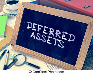 Deferred Assets - Chalkboard with Hand Drawn Text - Deferred...