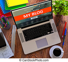 My Blog Social Network Concept - My Blog on Laptop Screen...