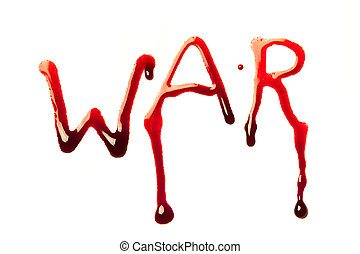 Bloody war - Word war written in bloody red letters