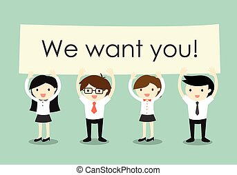 We want you! - Business concept, Businessmen and business...