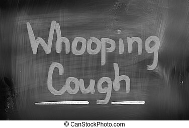 Whooping Cough Concept