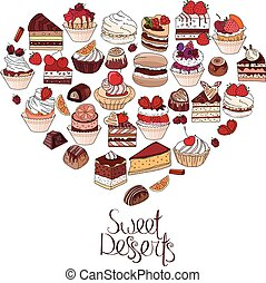 Symbol Heart made of different desserts. Phrase Sweet desserts. For your design, announcements, postcards, posters, restaurant menu.