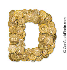 Letter D made from gold coins money isolated on white...
