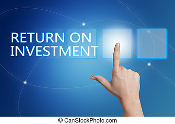 Return on Investment - hand pressing button on interface...
