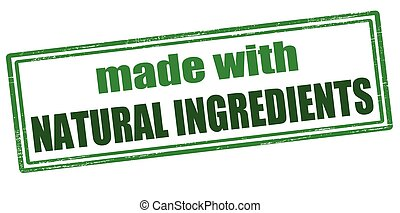 Made with natural ingredients - Rubber stamp with text made...