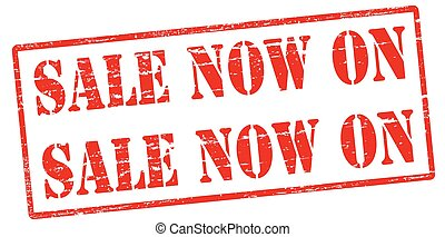 Sale now on - Rubber stamp with text sale now on inside,...