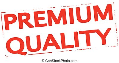 Premium quality - Rubber stamp with text premium quality...