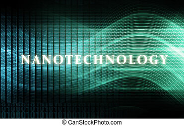 Nanotechnology or Nanotech Concept as a Abstract