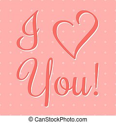 I Love You Vector Lettering stylish text - Valentine I Love...