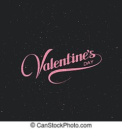 Valentines Day Vector Holiday Illustration Lettering Label