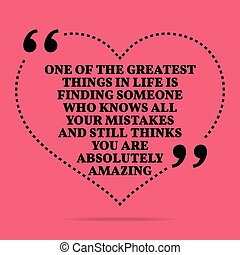 Inspirational love marriage quote One of the greatest things...