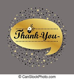 Golden Thank You speech bubble - Golden speech bubble with...