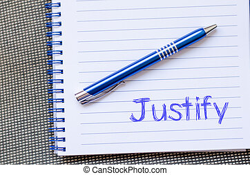 Justify write on notebook - Justify text concept write on...