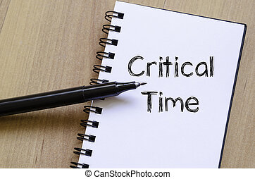 Critical time write on notebook