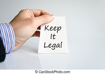 Keep it legal text concept isolated over white background