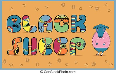 Inscription Black Sheep Colored Letters Vector Illustration...
