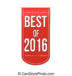 Best of 2016 banner design over a white background, vector...