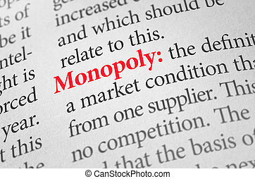Definition of the word Monopoly in a dictionary