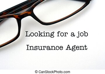 Looking for a job Insurance agent
