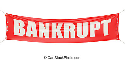 bankrupt concept on the red banner