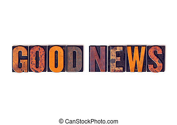 Good News Concept Isolated Letterpress Type