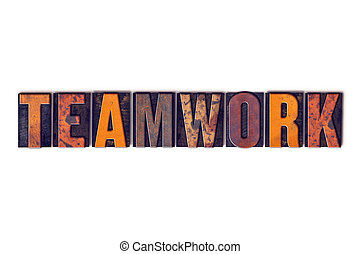 Teamwork Concept Isolated Letterpress Type