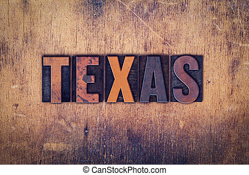 Texas Concept Wooden Letterpress Type - The word Texas...