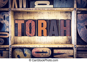 Torah Concept Letterpress Type - The word Torah written in...