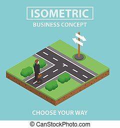 Isometric businessman standing in front of crossroad