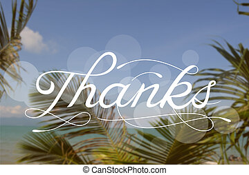 Thanks - vector sign on blurred tropical beach photo...