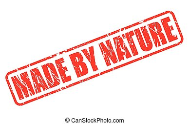 Made by nature red stamp text on white