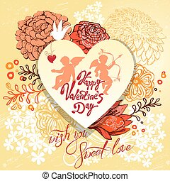 Retro holiday background or greeting card with heart and flowers. Beautiful vintage design for Valentines Day with Calligraphic text wish you Sweet love, bird and angels.