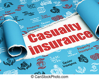 Insurance concept: red text Casualty Insurance under the...