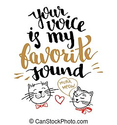Your voice is my favorite sound calligraphy card - Your...